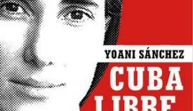 Το βιβλίο της Σάντσες «Ελεύθερη Κούβα: ζώντας και γράφοντας στην Αβάνα».